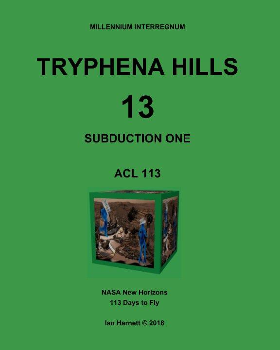 Ver Tryphena Hills 13 por Ian Harnett, Annie, Eileen