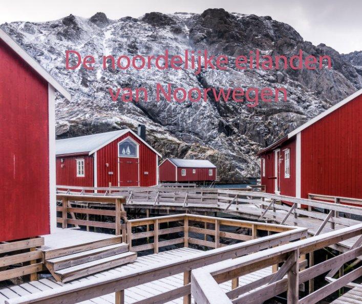 View De noordelijke eilanden van Noorwegen by Marnix Van Marcke