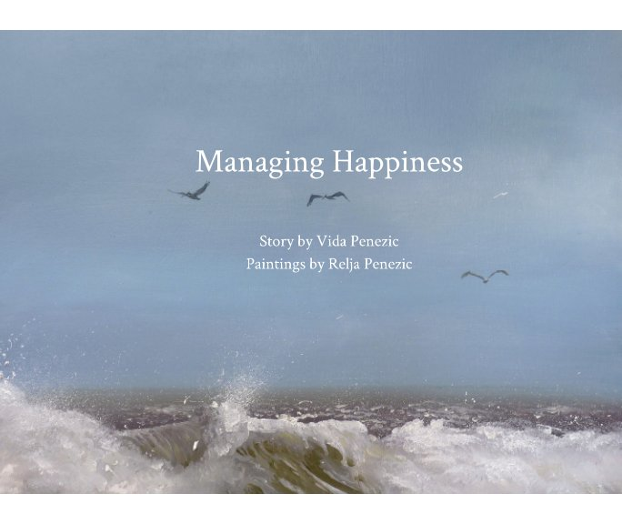 View Managing Happiness by Vida Penezic, Relja Penezic