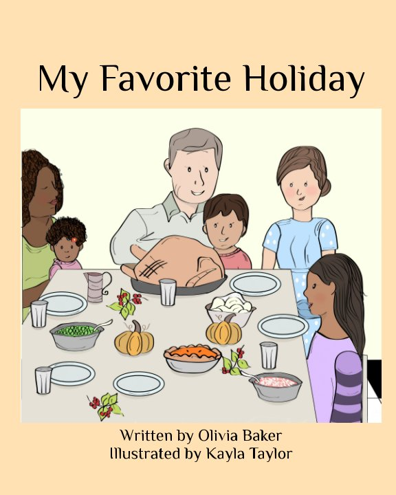 View My Favorite Holiday by Olivia Baker