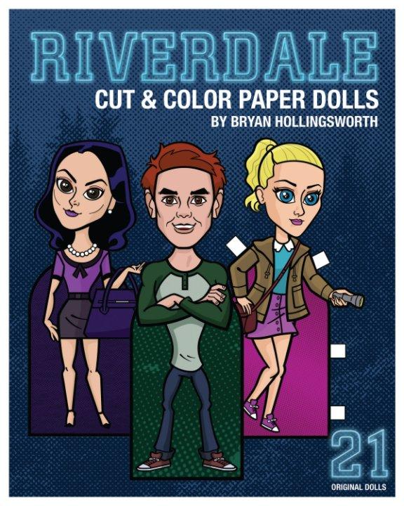 Ver 'Riverdale' Color and Cut Paper Dolls por Bryan Hollingsworth