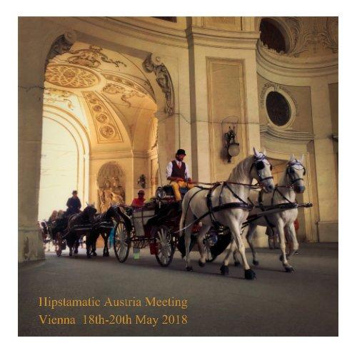 View Hipstamatic Austria Meeting by Vienna 2018