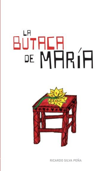 View La Butaca de María by Ricardo Silva