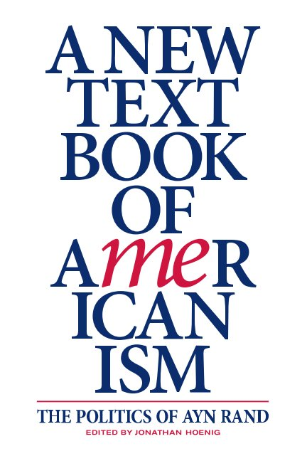 View A New Textbook of Americanism by Ayn Rand