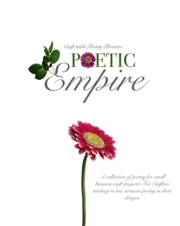 View Craft with Poetry Presents-Poetic Empire by MMcGraw for Sweet St Poem Co