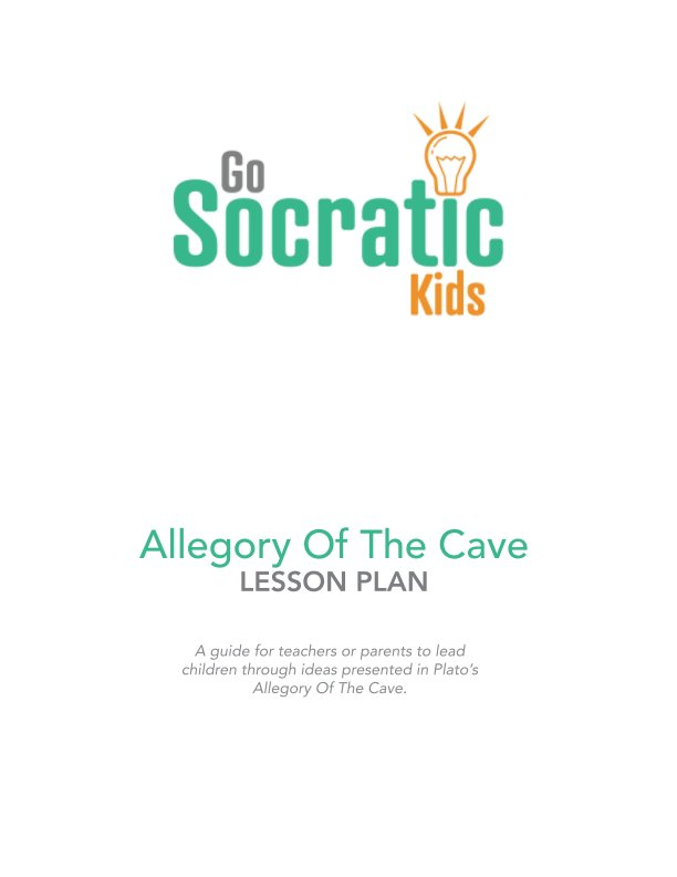 View Allegory Of The Cave by GoSocraticKids