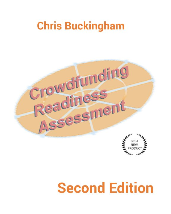 View Crowdfunding Readiness Assessment by Chris Buckingham