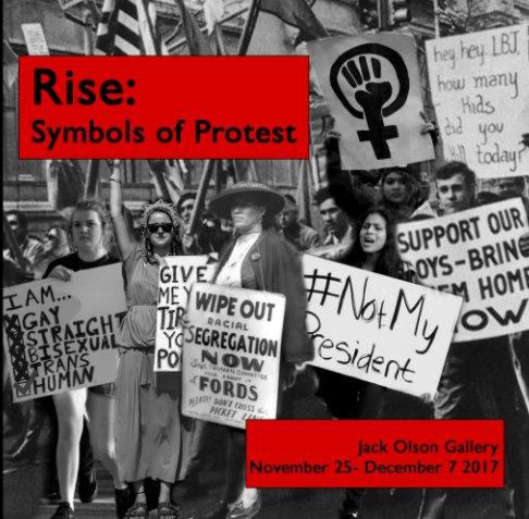 View Rise: Symbols of Protest by Brian Cory, Adina Salmansohn
