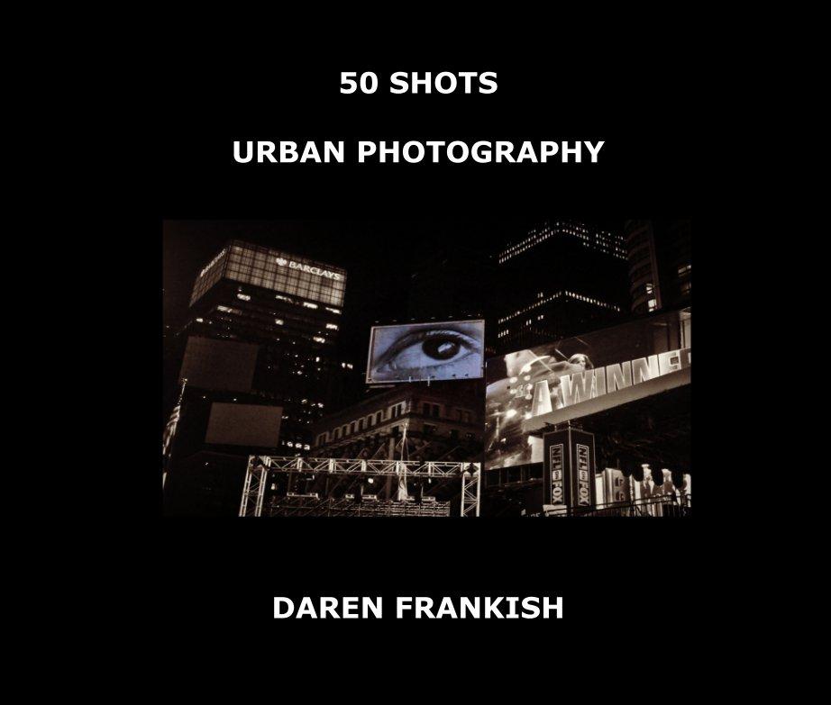 View 50 Shots by Daren Frankish