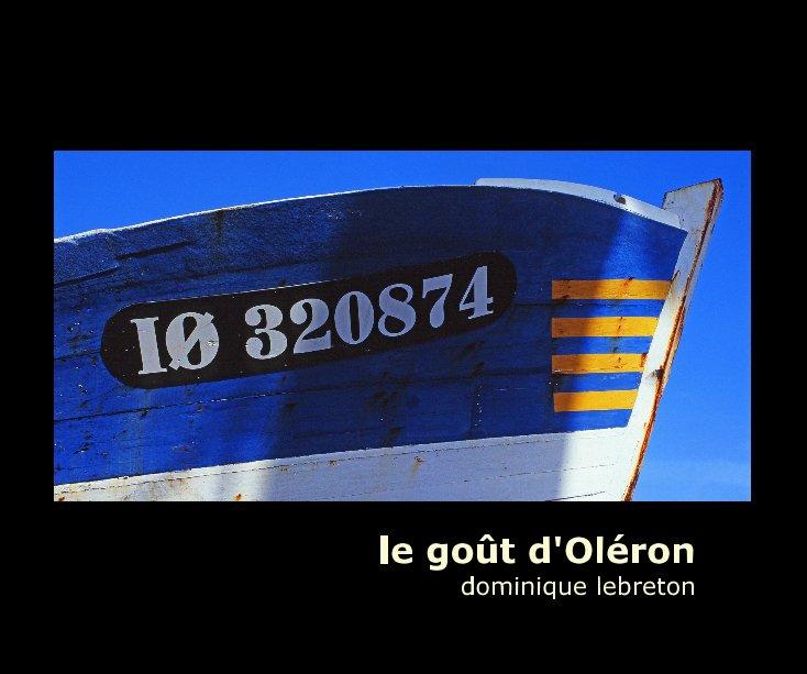 View le goût d'Oléron by Dominique Lebreton