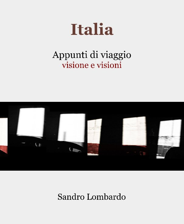 View Italia by Sandro Lombardo