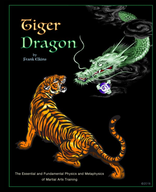 View Tiger – Dragon by Frank Elkins
