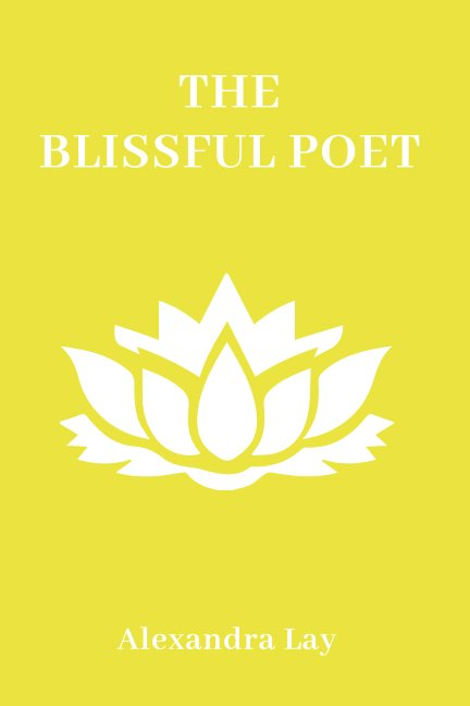 View The Blissful Poet by Alexandra Lay
