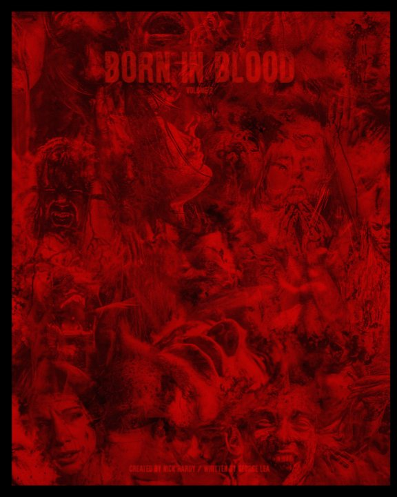 View Born in blood volume 2 by George Lea, NIck Hardy