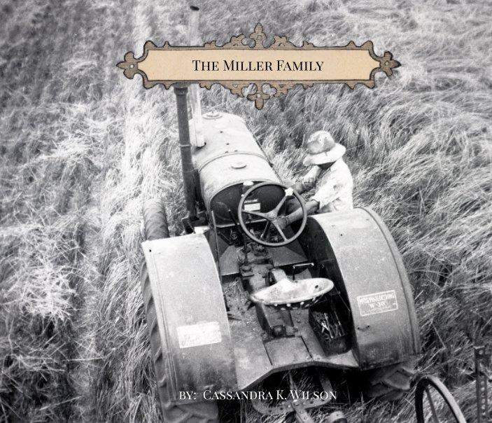 View The Miller Family by Cassandra K. Wilson