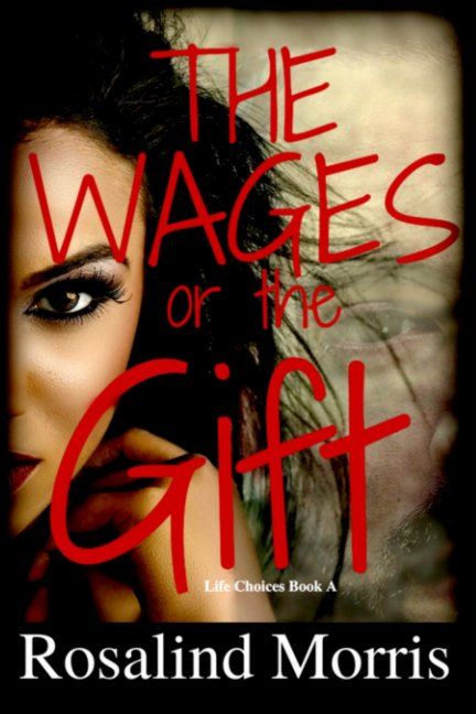View The Wages or the Gift by Rosalind Morris