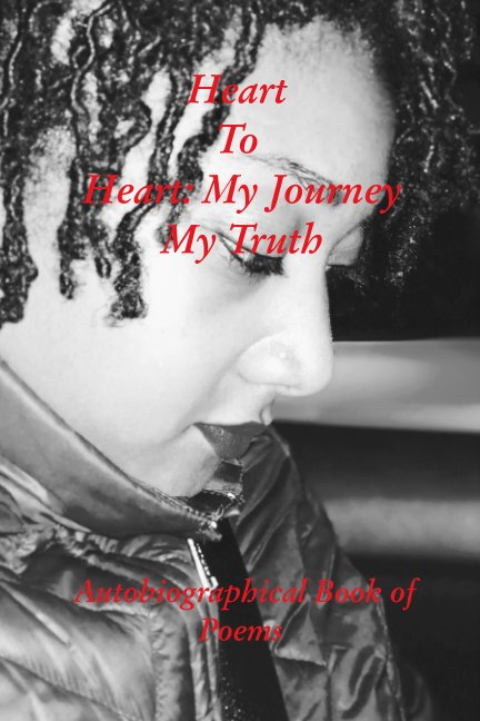 View Heart To Heart: My Journey My Truth by Kendra Marshall