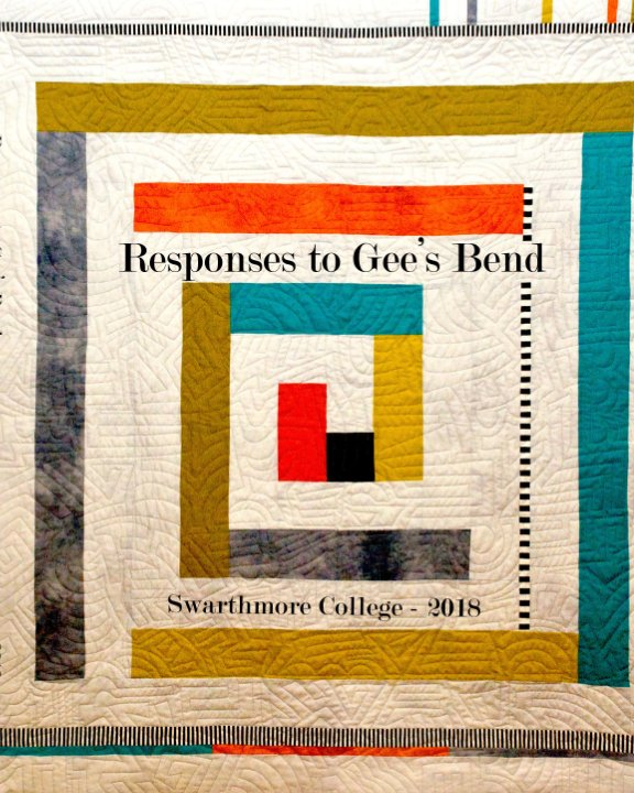 View Responses to Gee's Bend by Walter H. Johnson,  Quilters