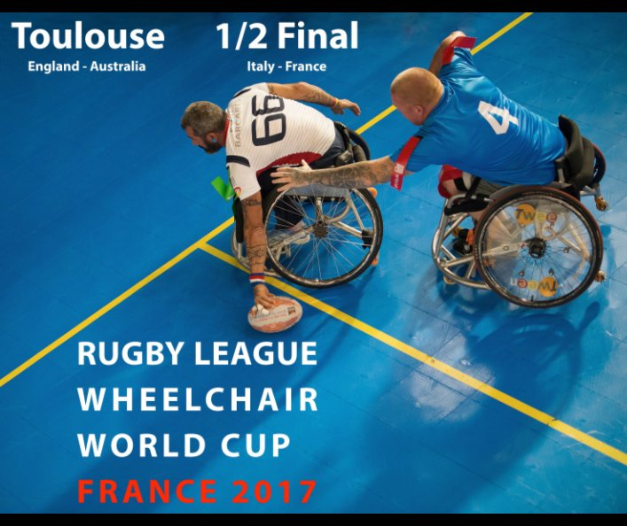 View Rugby League Wheelchair World Cup - France 2017 by Comité Rugby XIII HG