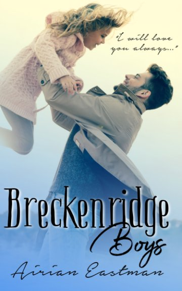View Breckenridge Boys by Airian Eastman