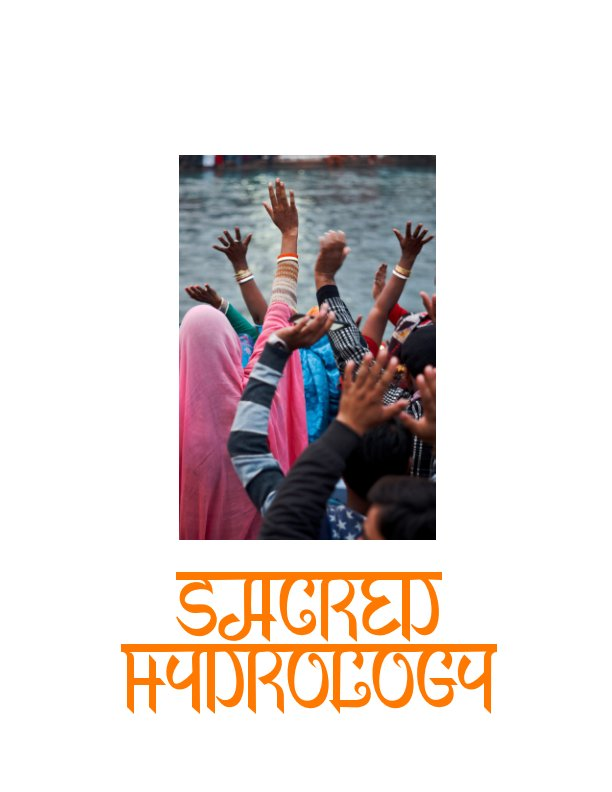 View Sacred Hydrology by Andrew J. Tonn, Bharat Pathak