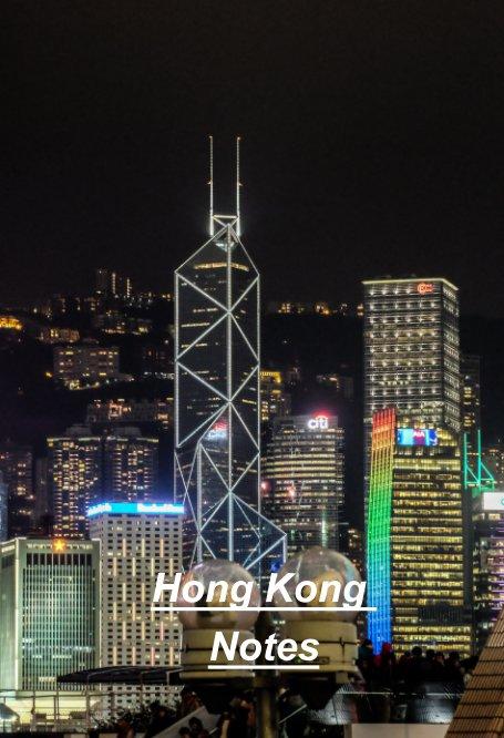 View Hong Kong notes by Mike Dooley