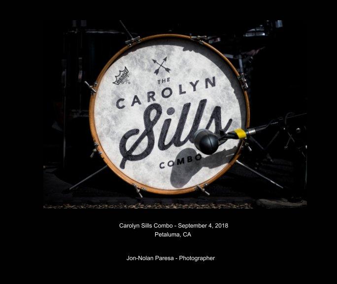 View Carolyn Sills Combo, September 2018 by Jon-Nolan Paresa