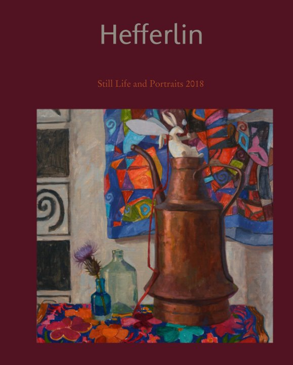 View Hefferlin by Still Life and Portraits 2018
