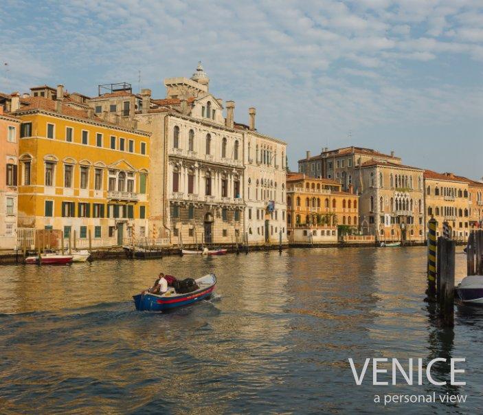 View Venice - a personal view by Robert Hewitt