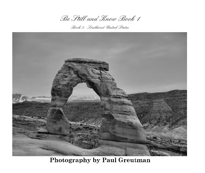 View Be Still and Know Book 1 by Paul Greutman