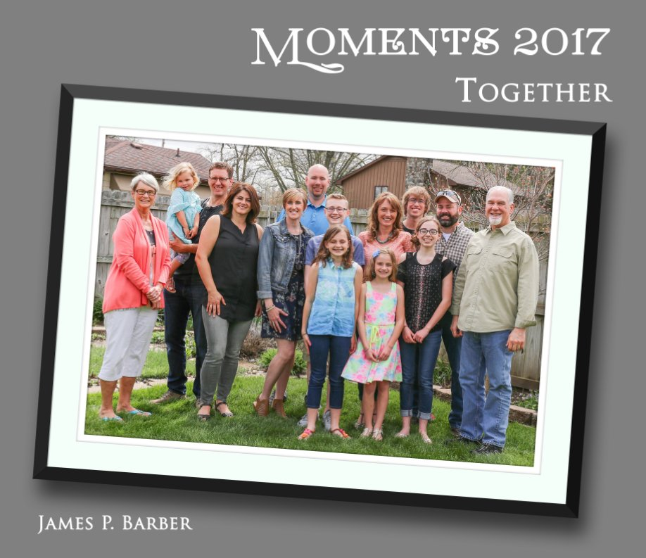View Moments 2017: Together by James P. Barber