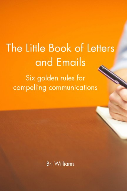 View The Little Book of Letters and Emails by Bri Williams