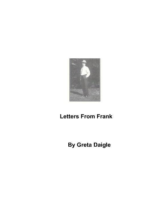 View Letters From Frank by Greta Daigle