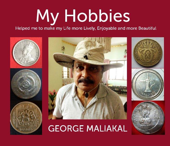 View My Hobbies by GEORGE MALIAKAL