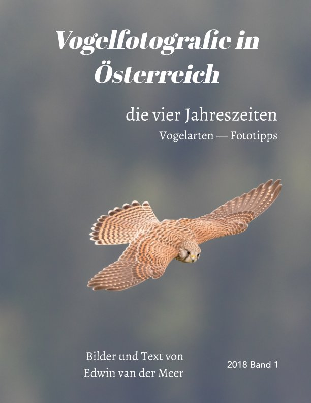 Vogelfotografie in Österreich nach Edwin van der Meer anzeigen