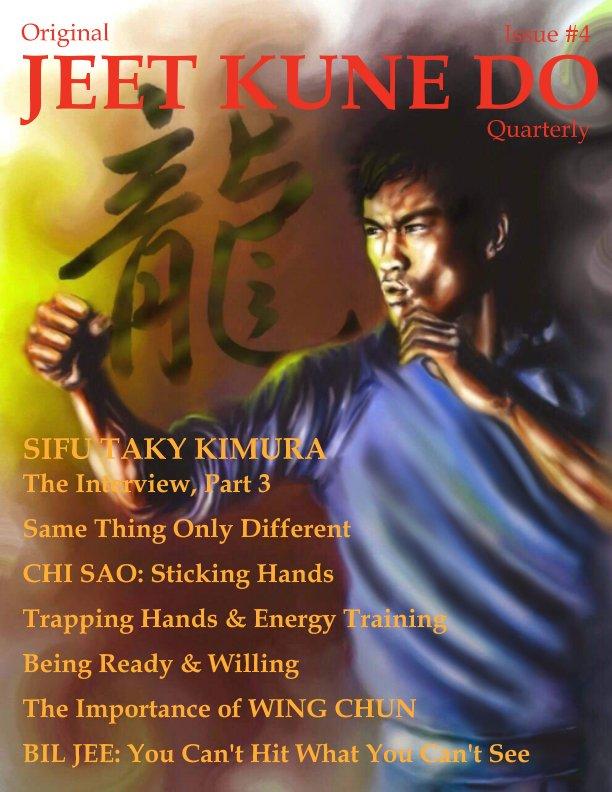 View Original Jeet Kune Do Quarterly Magazine - Issue 4 by Lamar M. Davis II