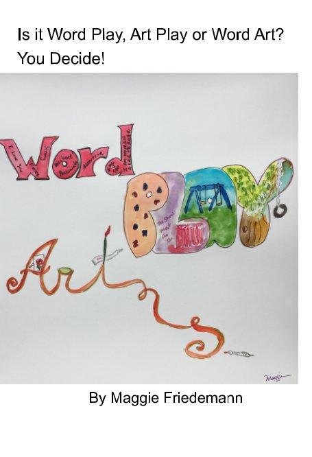 Bekijk Word Art Play op Maggie Friedemann