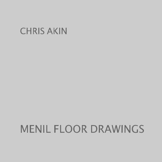 View MENIL FLOOR DRAWINGS by CHRIS AKIN