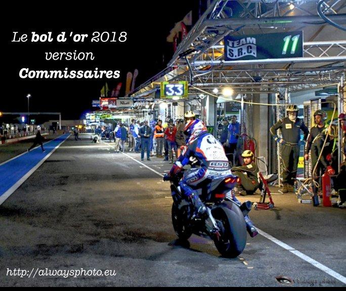 View Le Bol d'or par les Commissaires by Always photo, Mika Roux
