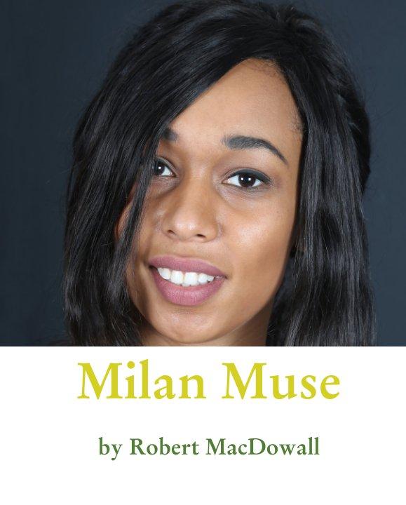 View Milan Muse by Robert MacDowall
