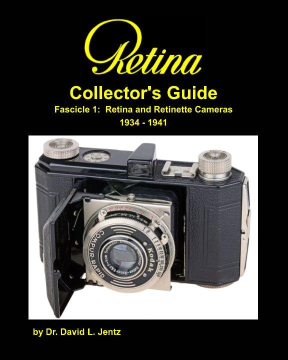 Retina Collector's Guide nach Dr. David L. Jentz anzeigen