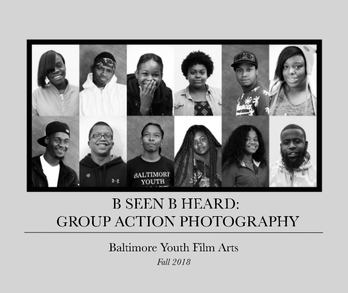 View B Seen B Heard: Group Action Photography by Baltimore Youth Film Arts