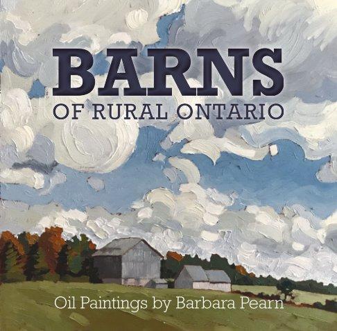 View Barns of Rural Ontario by Barbara Pearn