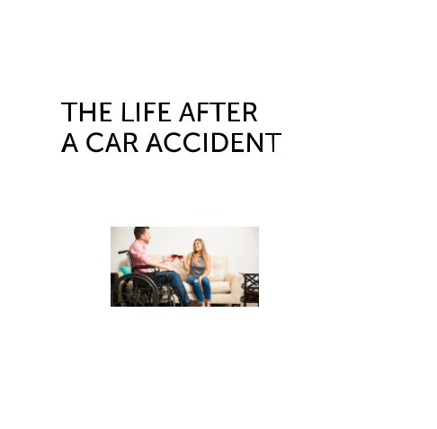 View The life after a car accident by Putri Widasari