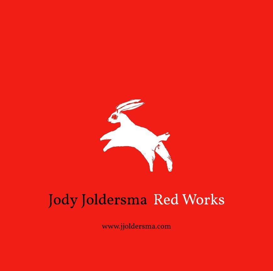 View Red Works by Jody Joldersma