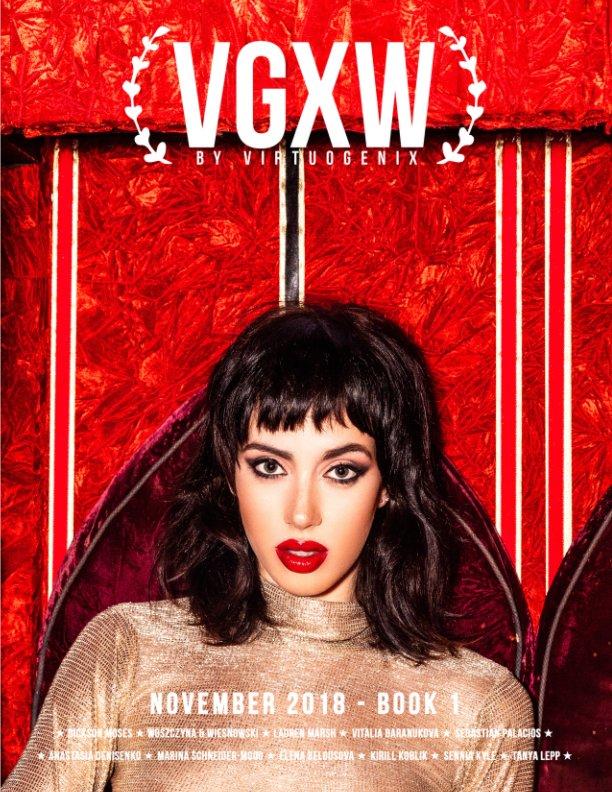 Vgxw November 2018 Book 1 Cover 2 By Vgxw Magazine Blurb Books