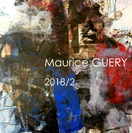 View Portfolio 2018/2 by Maurice GUERY