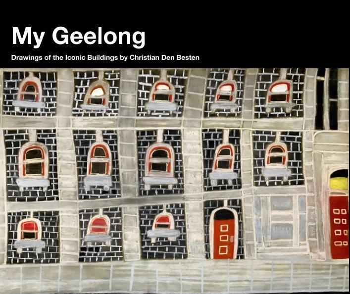 View My Geelong by Christian Den Besten