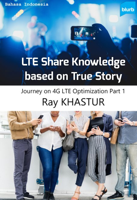 View LTE Share Knowledge based on True Story (Bahasa Indonesia Full Color) by Ray KHASTUR