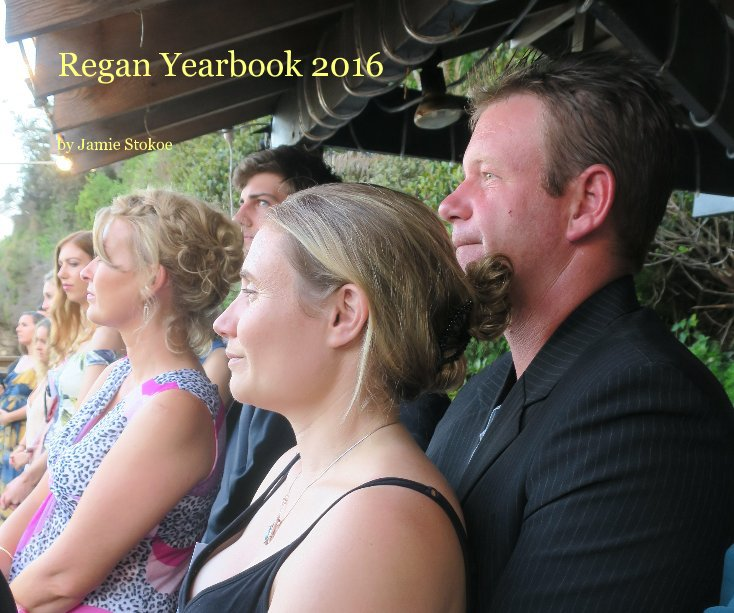 Ver Regan Yearbook 2016 por Jamie Stokoe
